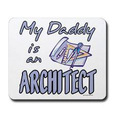 Daddy is an Architect